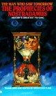 Prophecies of Nostradamus by Nostradamus