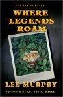 Where Legends Roam