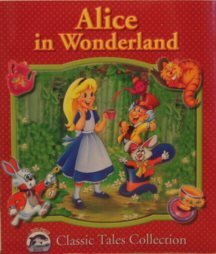 Alice In Wonderland (Dolphin Books Classic Tales Collection)