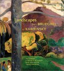 Contributions to Landscapes from Brueghel to Kandinsky: The Exhibition in Honour of the Collector Baron Hans Heinrich Thyssen-Bornemisza