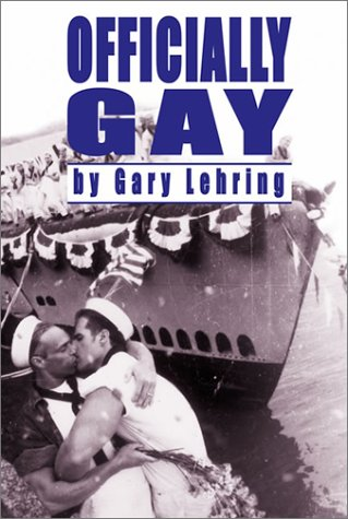 Officially Gay by Gary L. Lehring