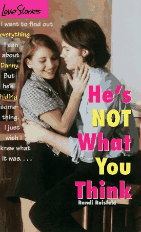 He's Not What You Think by Randi Reisfeld