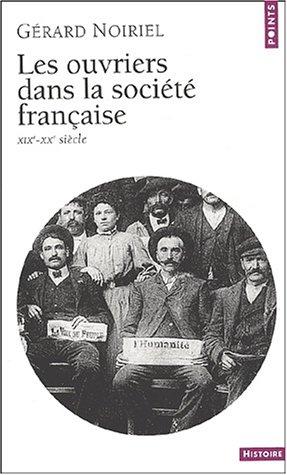 les-ouvriers-dans-la-societe-francaise-french-edition