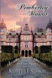 Pemberley Manor by Kathryn L. Nelson