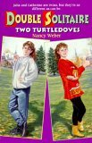 Two Turtledoves (Double Solitaire No 1)