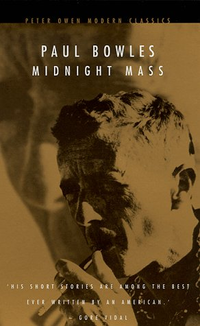 Midnight Mass by Paul Bowles