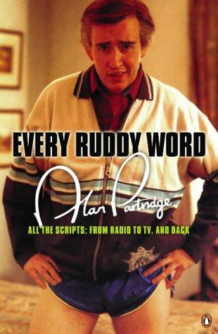 Alan Partridge: Every Ruddy Word