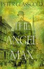 Angel Max: A Novel