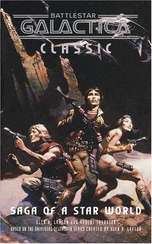 Battlestar Galactica Classic by Robert Thurston