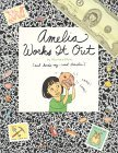 Amelia Works It Out (Amelia's Notebooks, #8)