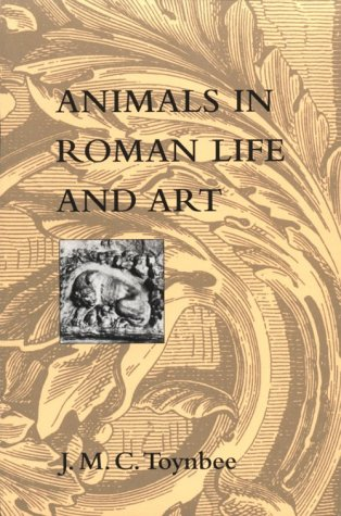 Animals in Roman Life and Art
