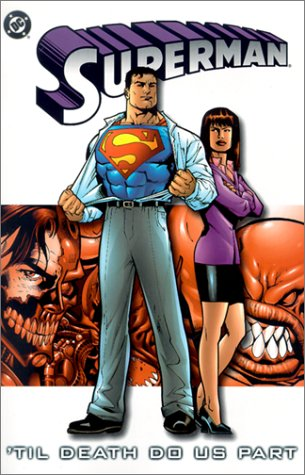 Superman, Vol. 3: 'Til Death Do Us Part