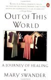 Out of This World: A Journey of Healing
