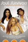 Soul Survivors: The Official Autobiography of Destiny's Child