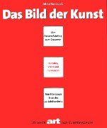 Das Bild Der Kunst: Vom Pattern Painting Zum Crossover:  Kunstler, Szene Und Tendenzen 1979 1999:  Eine Bilanz Zum Ende Des 20. Jahrhunderts:  20 Jahre Art, Das Kunstmagazin (German Edition)