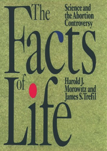 The Facts of Life by Harold J. Morowitz