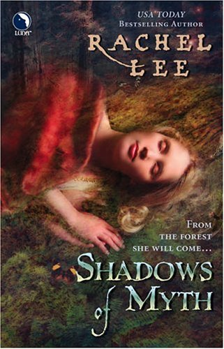 Shadows of Myth by Rachel Lee