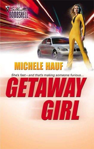 Getaway Girl by Michele Hauf