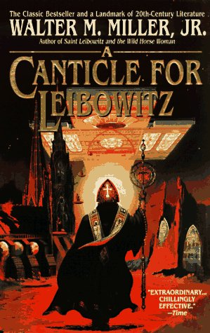 A Canticle for Leibowitz - Walter Miller