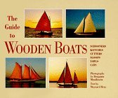 The Guide to Wooden Boats: Schooners / Ketches / Cutters / Sloops / Yawls / Cats