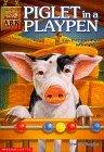 Piglet in a Playpen (Animal Ark, #9)