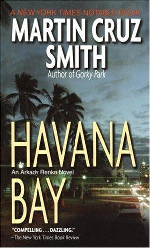 Havana Bay by Martin Cruz Smith