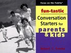 Funtastic Conversation Starters for Parents & Kids