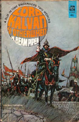 Lord Kalvan of Otherwhen by H. Beam Piper