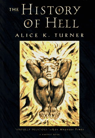 The history of hell by Alice K. Turner