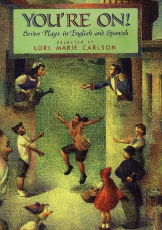 Youre On Seven Plays In English And Spanish By Lori Marie Carlson