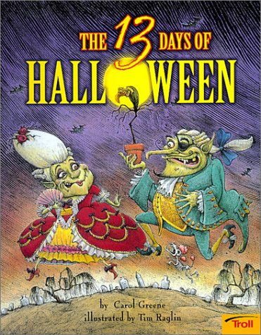 13 Days of Halloween by Carol Greene