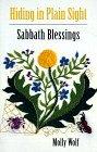 Hiding in Plain Sight: Sabbath Blessings