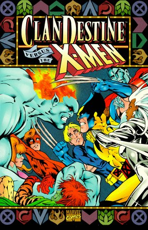 Clandestine Vs. the X-Men