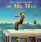 the-grand-journey-of-mr-man