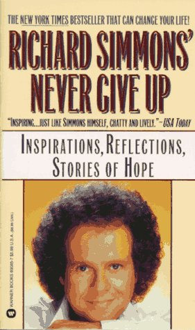 Richard Simmons Never Give Up by Richard Simmons