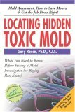 Locating Hidden Toxic Mold: Revised Edition