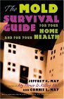 The Mold Survival Guide: For Your Home and for Your Health