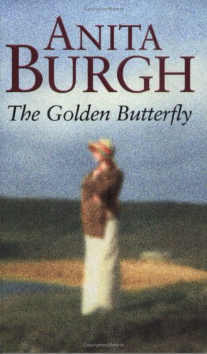 The Golden Butterfly by Anita Burgh