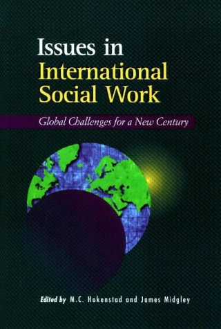 Issues in International Social Work: Global Challenges for a New Century