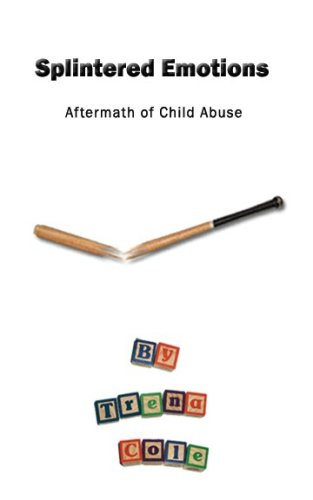 splintered-emotions-aftermath-of-child-abuse