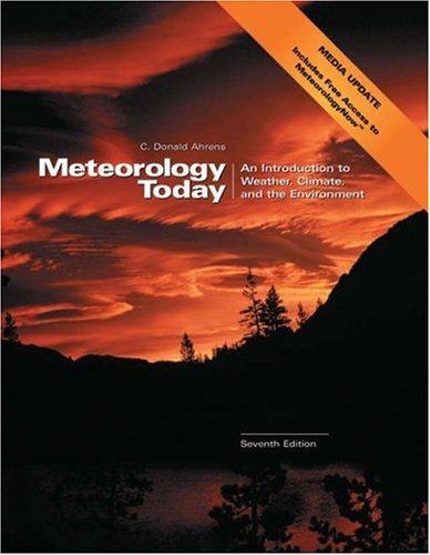 Meteorology Today: An Introduction to Weather, Climate, and the Environment [with MeteorologyNOW & InfoTrac]
