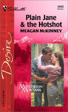Plain Jane & the Hotshot by Meagan McKinney