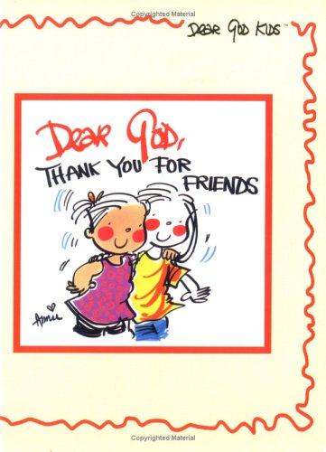 Dear God, Thank You for Friends