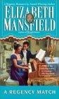A Regency Match by Elizabeth Mansfield