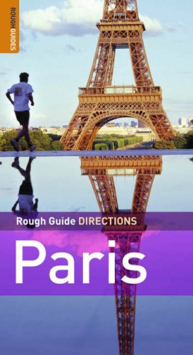 The Rough Guides' Paris Directions - Edition 2 (Rough Guide Directions)