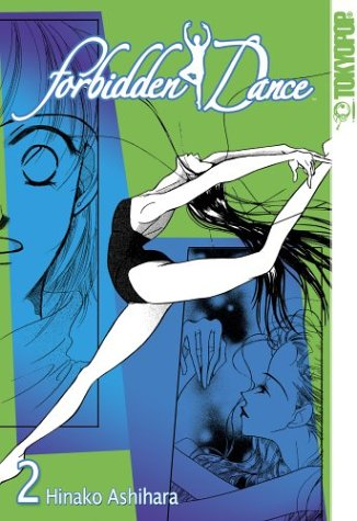 Forbidden Dance, Vol. 2 by Hinako Ashihara