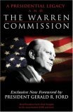 A Presidential Legacy and the Warren Commission