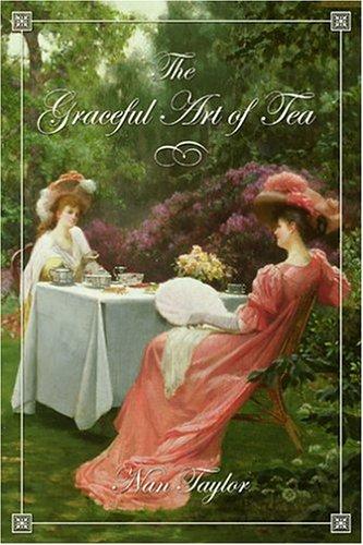 The Graceful Art Of Tea