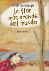 La flor mas grande del mundo (historias para dormir) par José Saramago