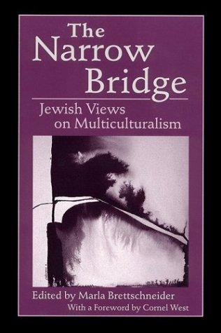 The Narrow Bridge: Jewish Views on Multiculturalism